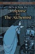 Volpone And The Alchemist por Ben Jonson