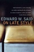 On Late Style : The Evolution Of The Creative Life por Edward Said epub