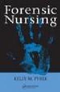 Forensic Nursing por Kelly Pyrek epub