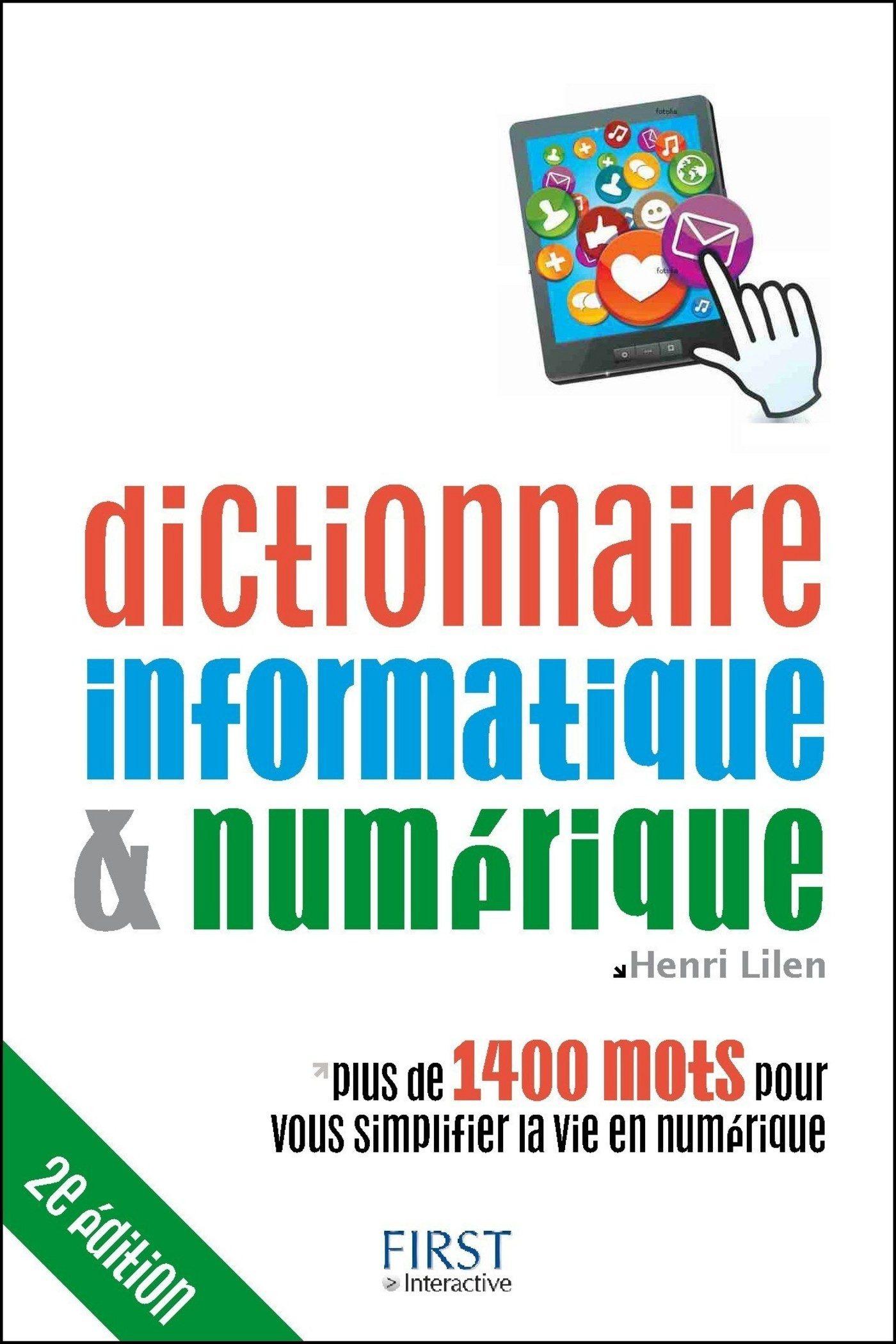 Dictionnaire Informatique Et Numérique 2e Édition   por Henri Lilen epub