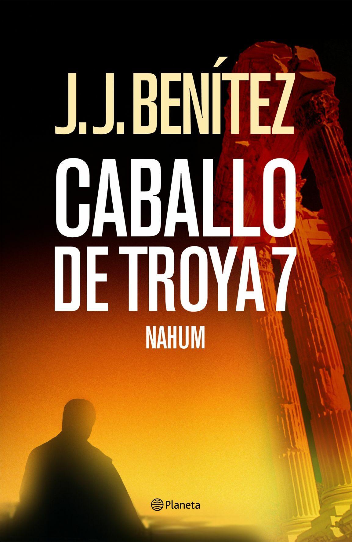 Caballo De Troya 7: Nahum por J.j. Benitez Gratis