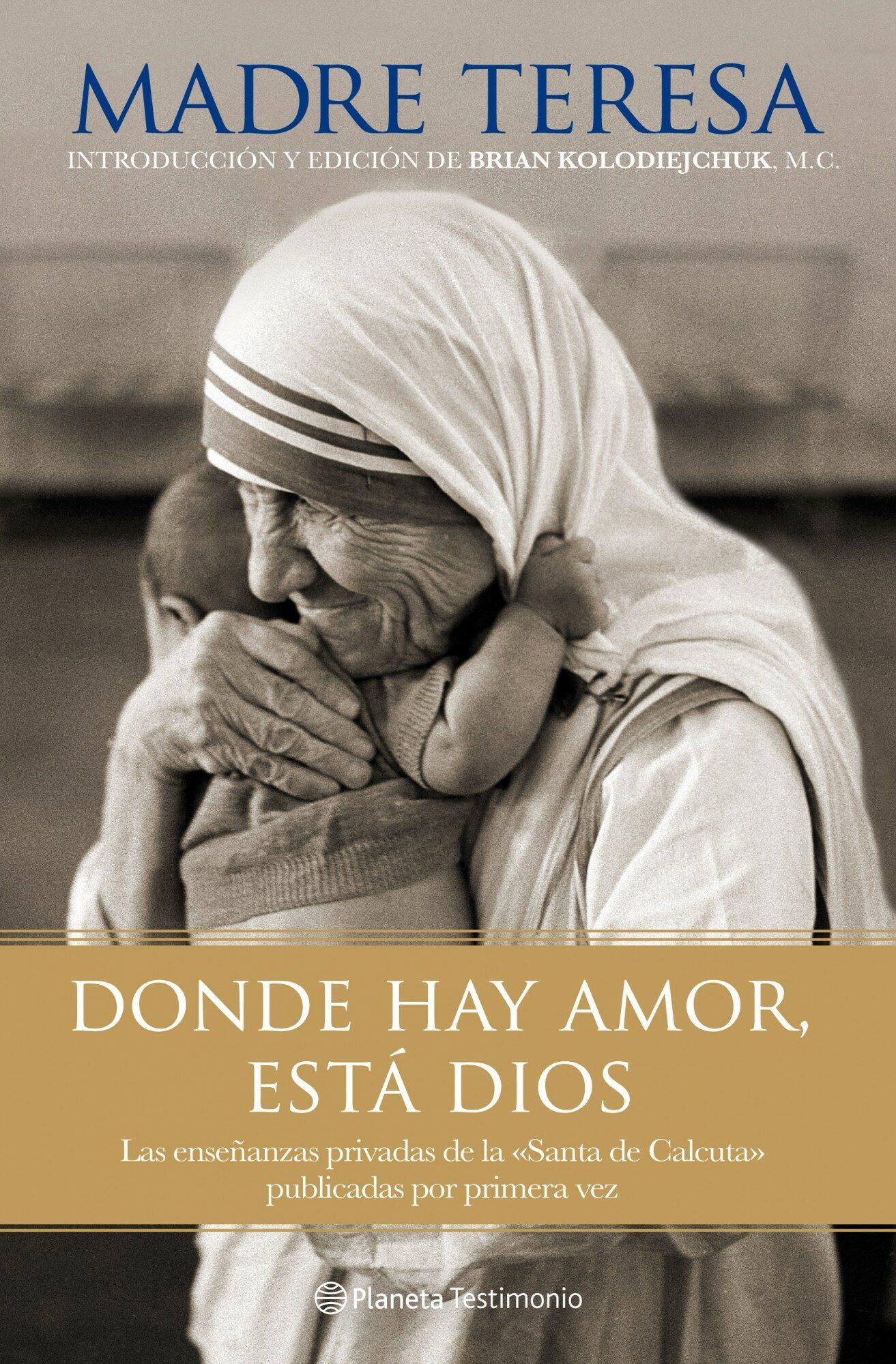 Donde Hay Amor Esta Dios Madre Teresa De Calcuta Comprar Libro