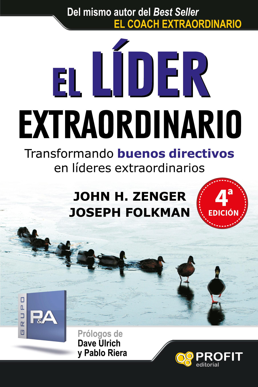 EL LÍDER EXTRAORDINARIO   JOHN H. ZENGER   Comprar libro 9788415735502