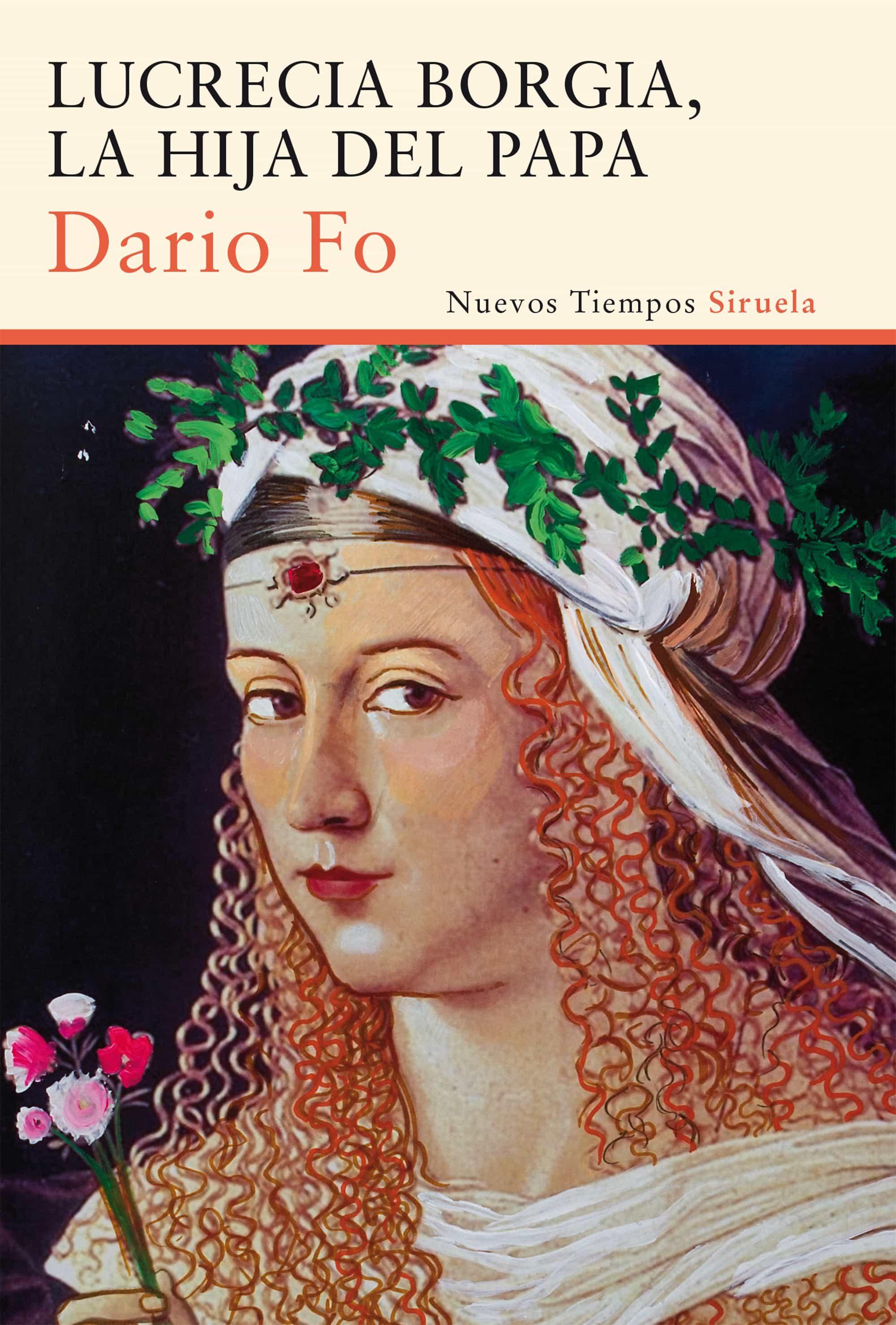 lucrecia borgia, la hija del papa-dario fo-9788416208302