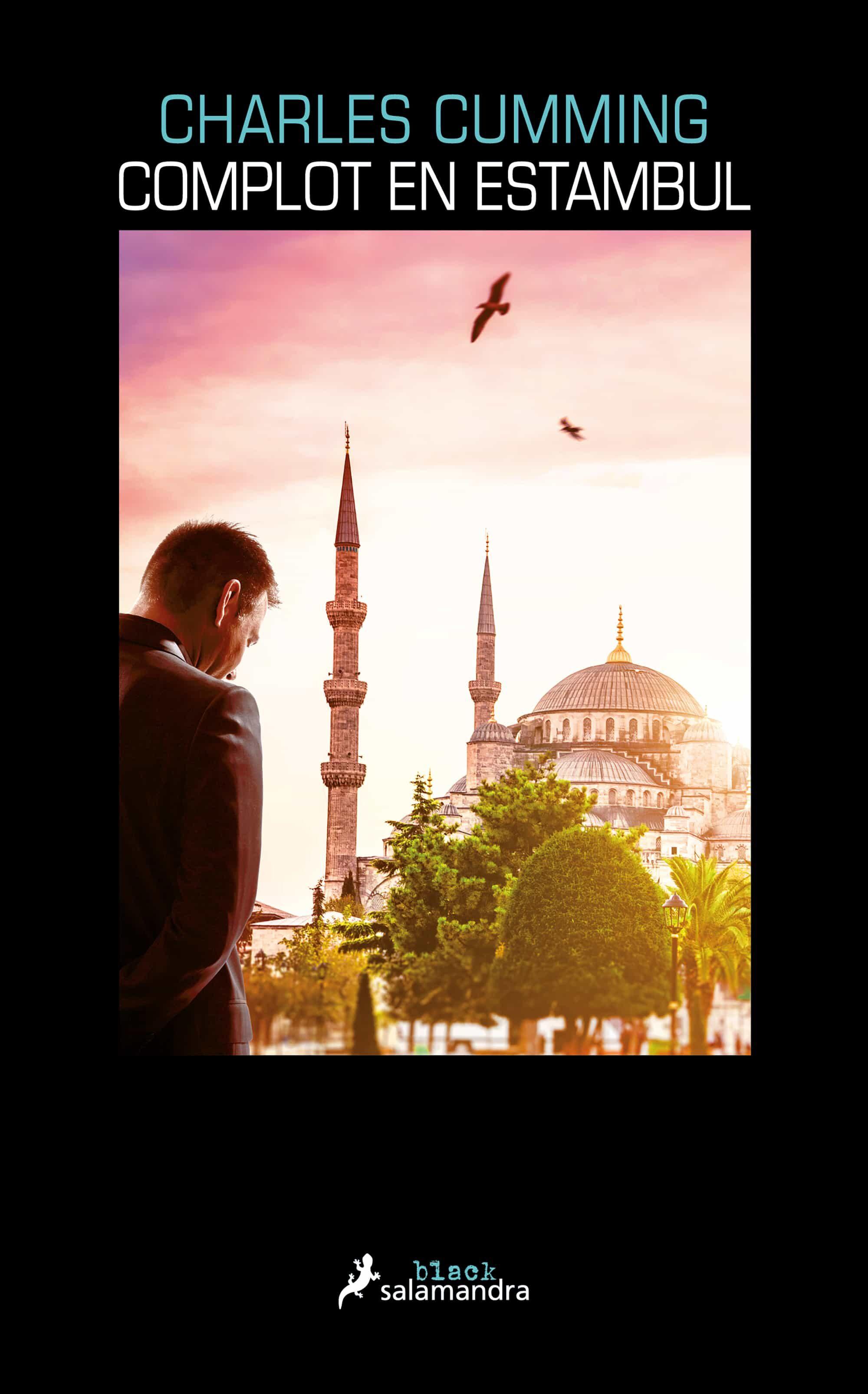 Complot En Estambul (serie Thomas Kell 2) por Charles Cumming
