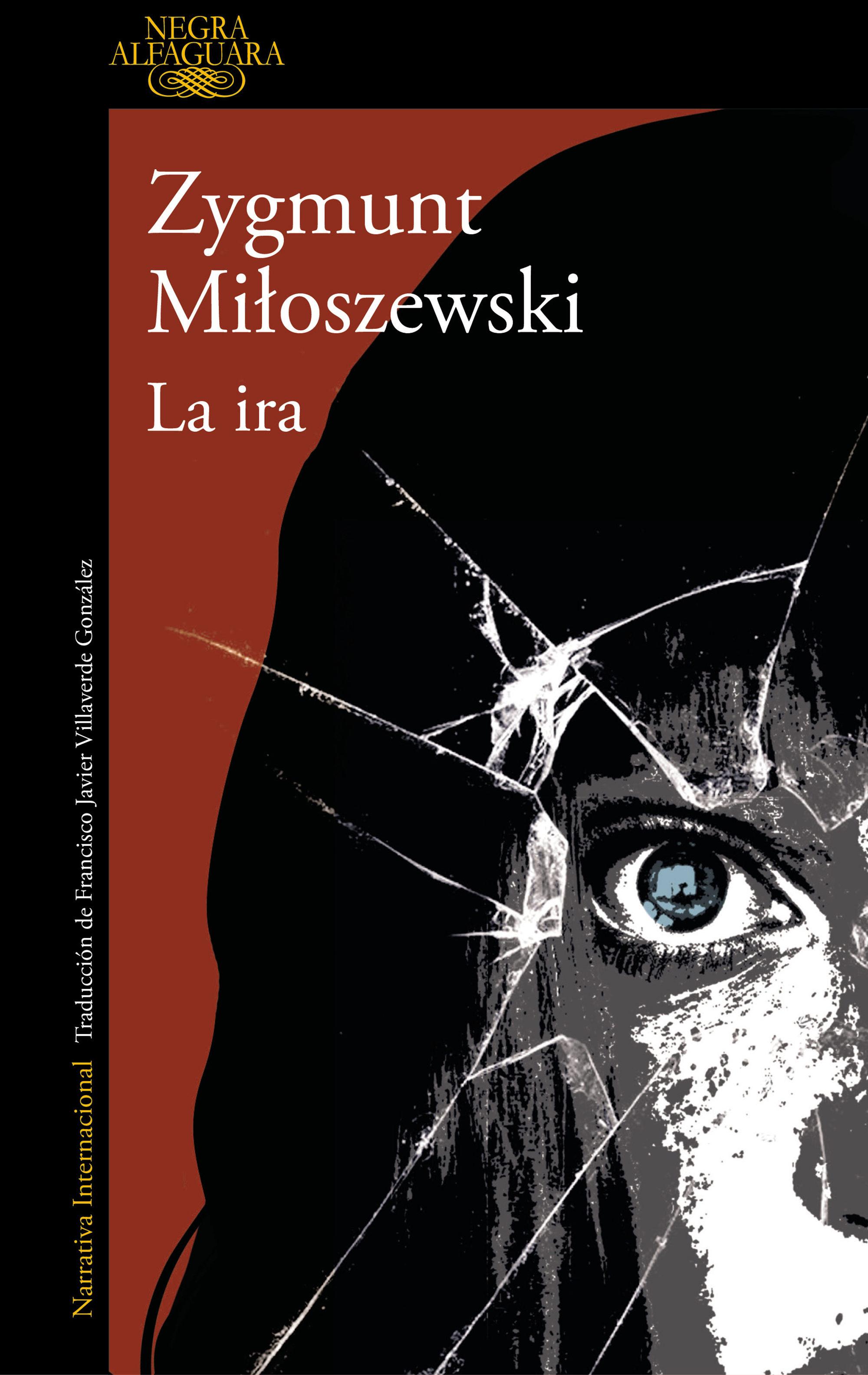 La Ira   por Zygmunt Miloszewski