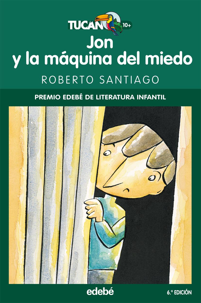 Jon Y La Maquina Del Miedo por Roberto Santiago Gratis