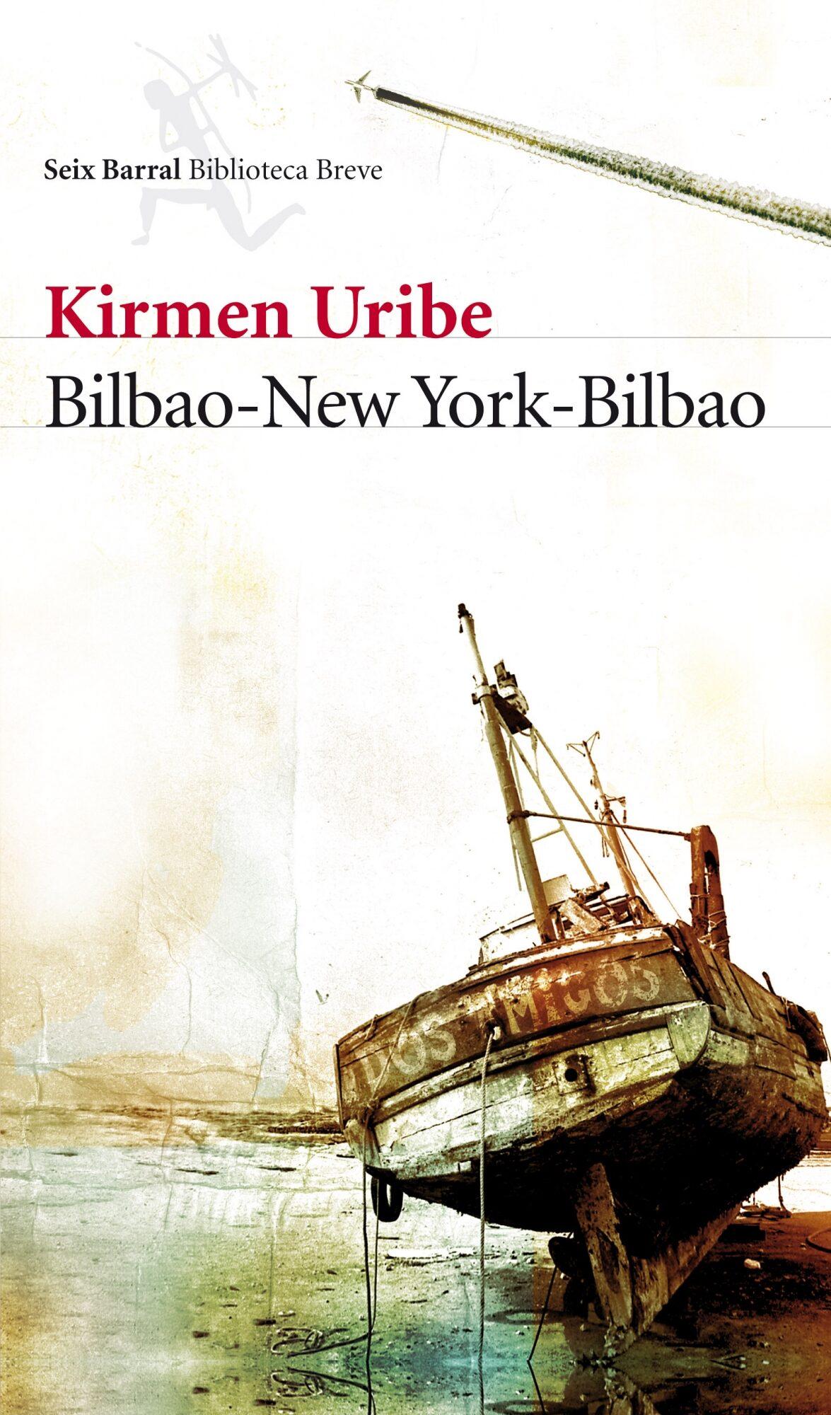 Bilbao-new York-bilbao (premio Nacional De Narrativa 2009) por Kirmen Uribe epub