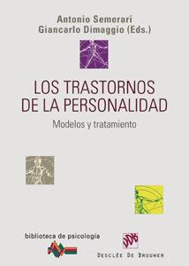 Los Trastornos De La Personalidad por Antonio Semerari