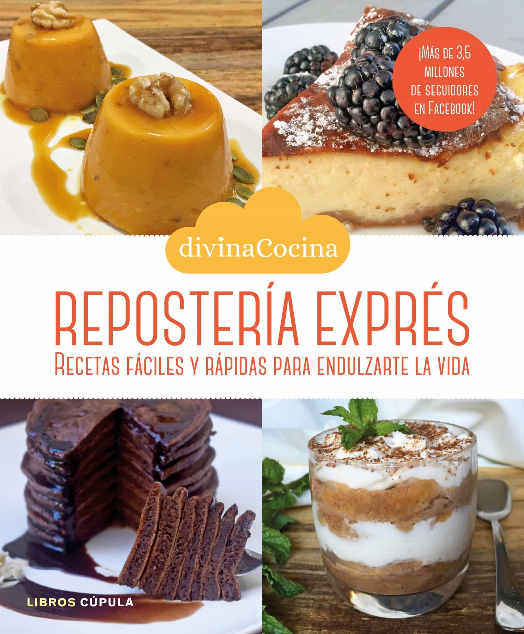 reposteria expres elabora las mejores recetas de postres y dulces de divina cocina de forma - Divina Cocina
