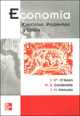 Economia: Libro De Ejercicios por Jose Maria O Kean Gratis