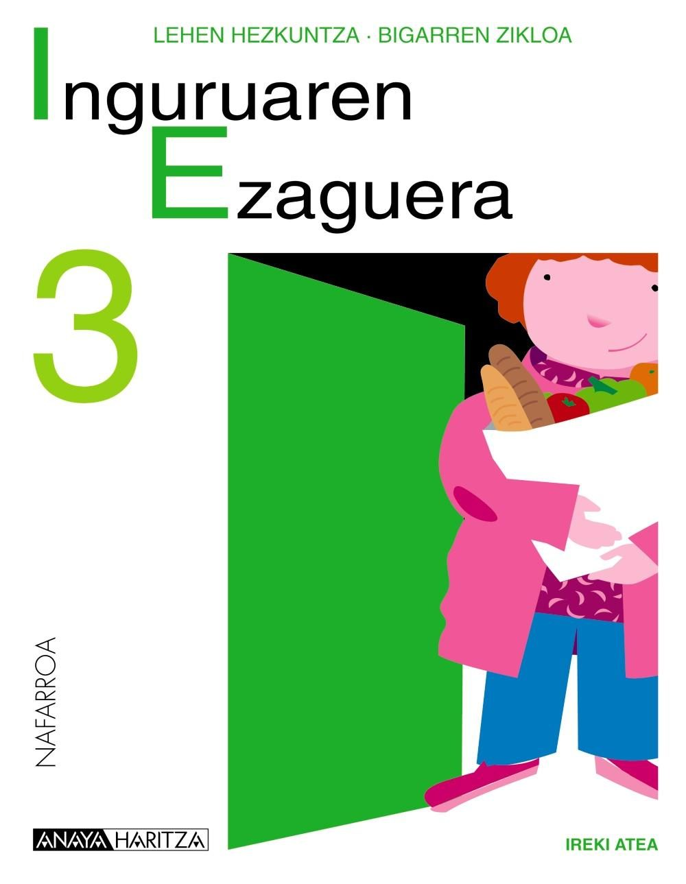 Inguruaren Ezaguera 3. Educación Primaria Segundo Ciclo por Vv.aa.
