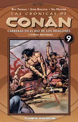 Cronicas De Conan Nº 9 por Roy Thomas
