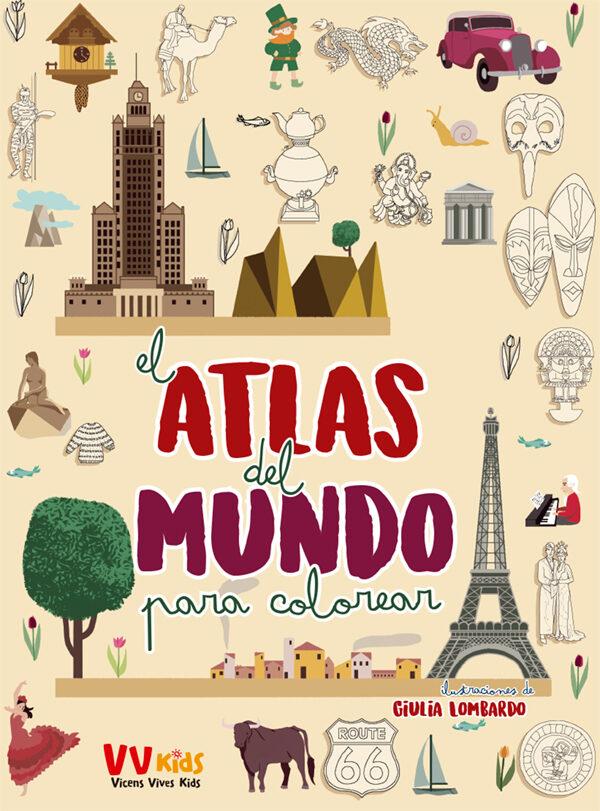 El Atlas Del Mundo Para Colorear Vvkids Vvaa Comprar Libro
