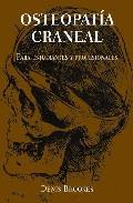 Osteopatia Craneal, Para Profesionales Y Estudiantes por Denis Brookes