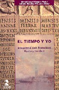 El Tiempo Y Yo: Encuentro Con Francisco Ayala Y Su Obra por Manuel Angel Vazquez Medel;                                                                                    Antonio Sanchez Trigueros epub