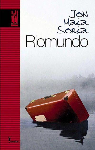 riomundo-jon maia soria-9788481363302