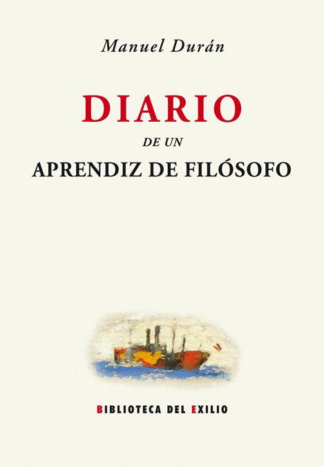 Diario De Un Aprendiz De Filosofo por Manuel Duran Blazquez epub