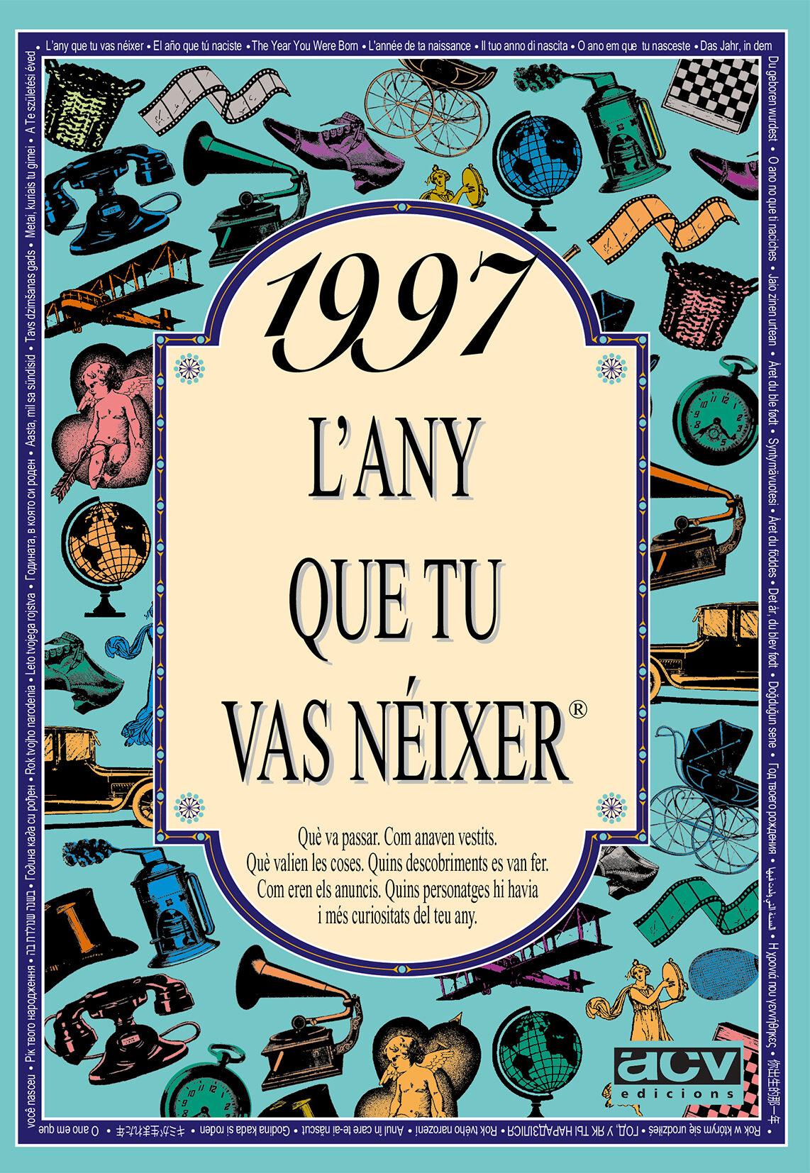 1997 L Any Que Tu Vas Neixer por Rosa Collado Bascompte