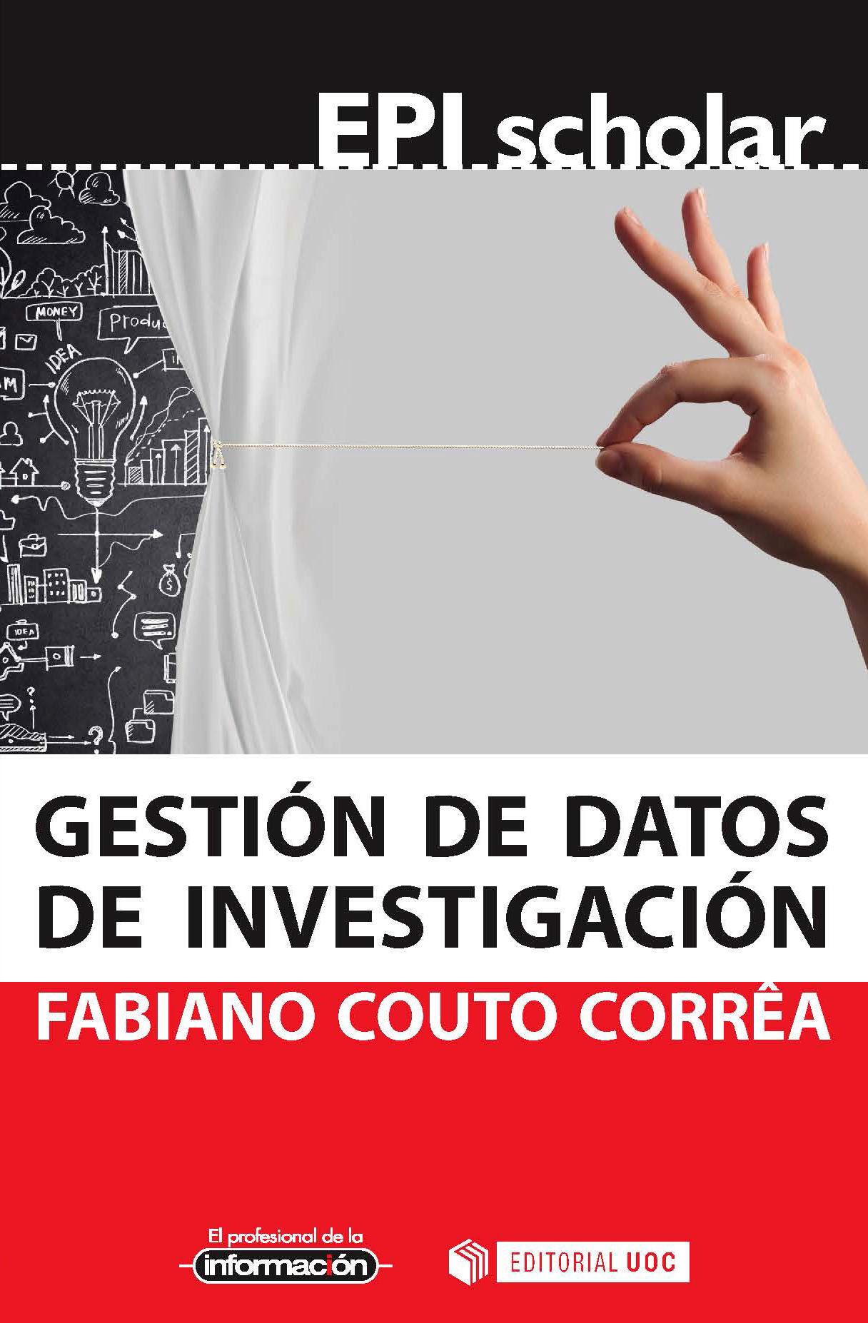 Gestion De Datos De Investigacion por Fabiano Couto Corr�a