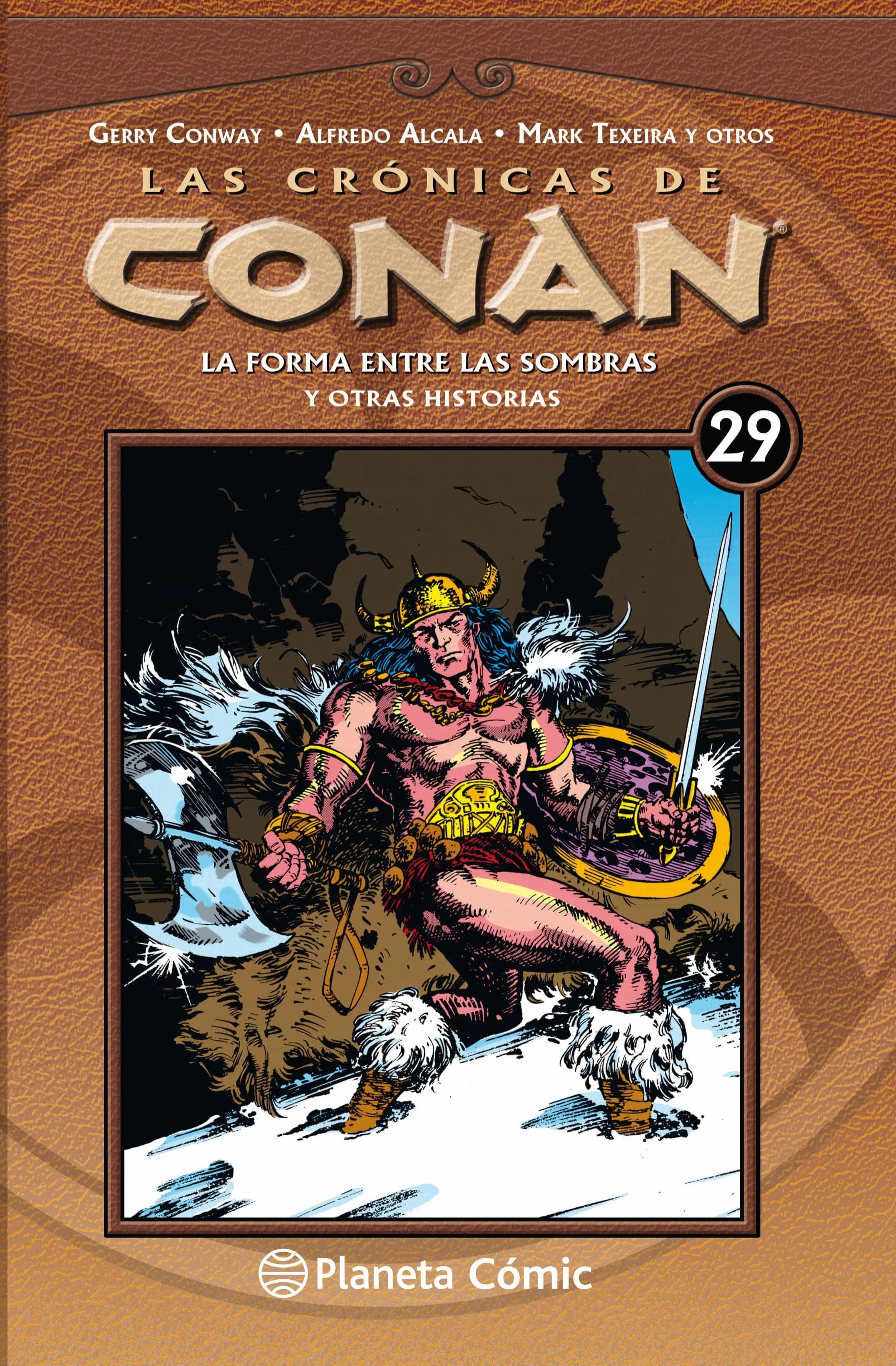 las cronicas de conan nº 29/34-gerry conway-9788491532002