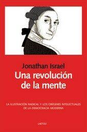 una revolucion de la mente-jonathan israel-9788492422302