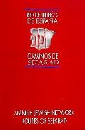 Las Juderias De España: Caminos Sefarad = Spanish Jewish Netword: Routes Of Sefard (ed. Bilingue Español-ingles) por Pancracio Celdran Gomariz epub