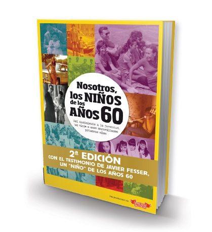 Nosotros, Los Niños De Los Años 60 (2ª Ed.) por Marga Gómez Borrás
