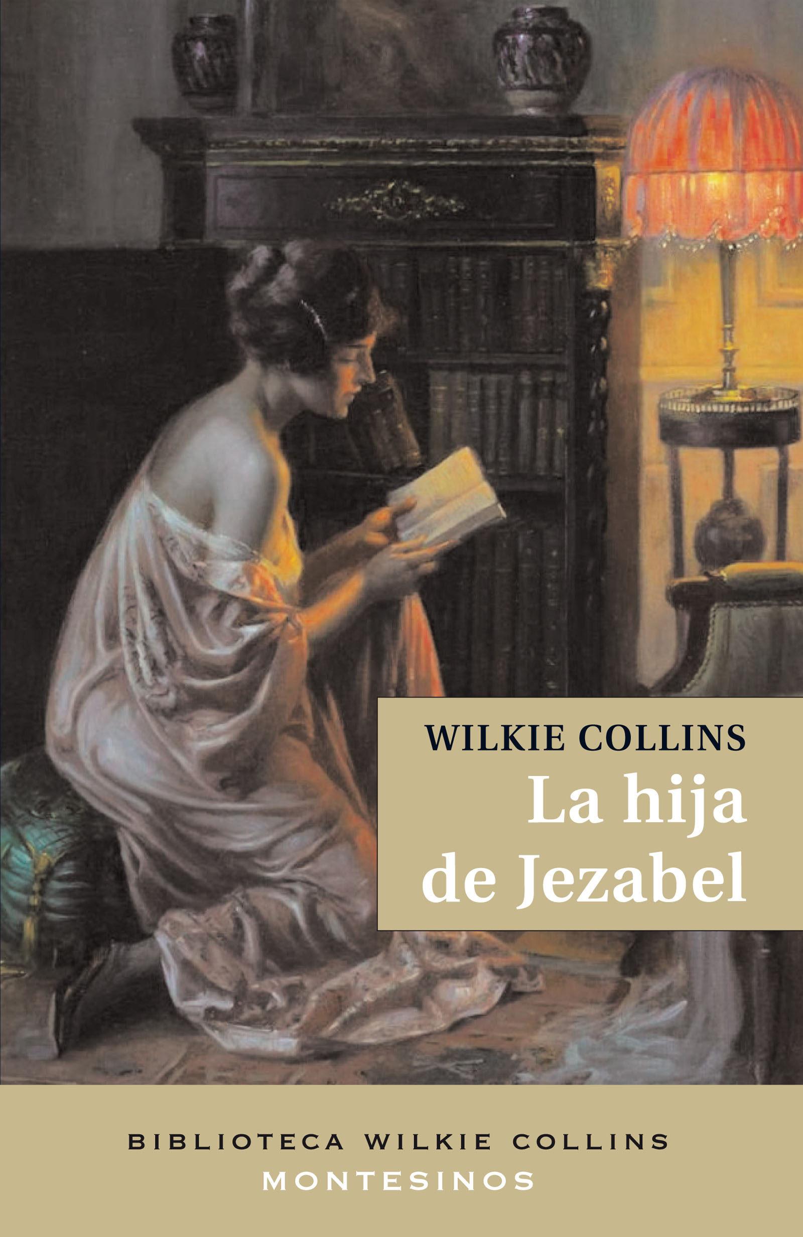 La Hija De Jezabel (montesinos) por Wilkie Collins epub