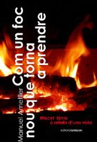 Com Un Foc Que Torna A Prendre por Manuel Ametller epub