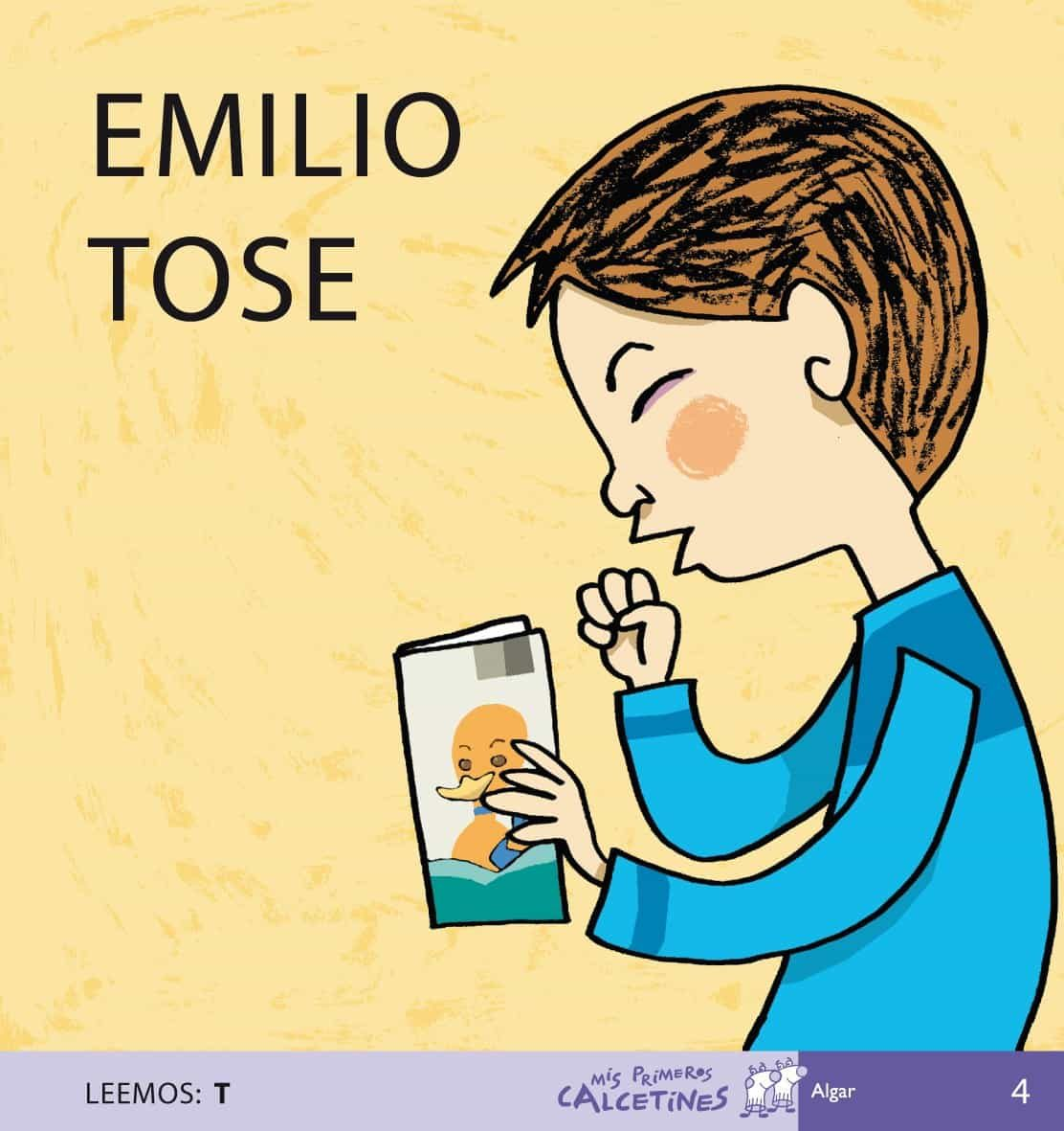 Emilio Tose (mis Primeros Calcetines; 4) (mayusculas) por Teresa Soler