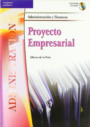 Proyecto Empresarial (ciclo Formativo Grado Superior Administraci On Y Finanzas) por Alberto De La Peña Gratis