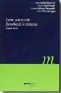 Curso Practico De Derecho De La Empresa (2ª Ed) por Juan Bataller Grau epub