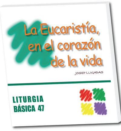 Descargar Gratis De Literatura Inglesa La Eucaristía, En El Corazón De La Vida. Ecomputer Descargar Gratis PDF
