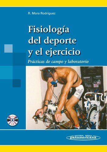 Fisiologia Del Deporte Y El Ejercicio: Practicas De Campo Y Labor Atorio por Ricardo Mora Rodriguez epub