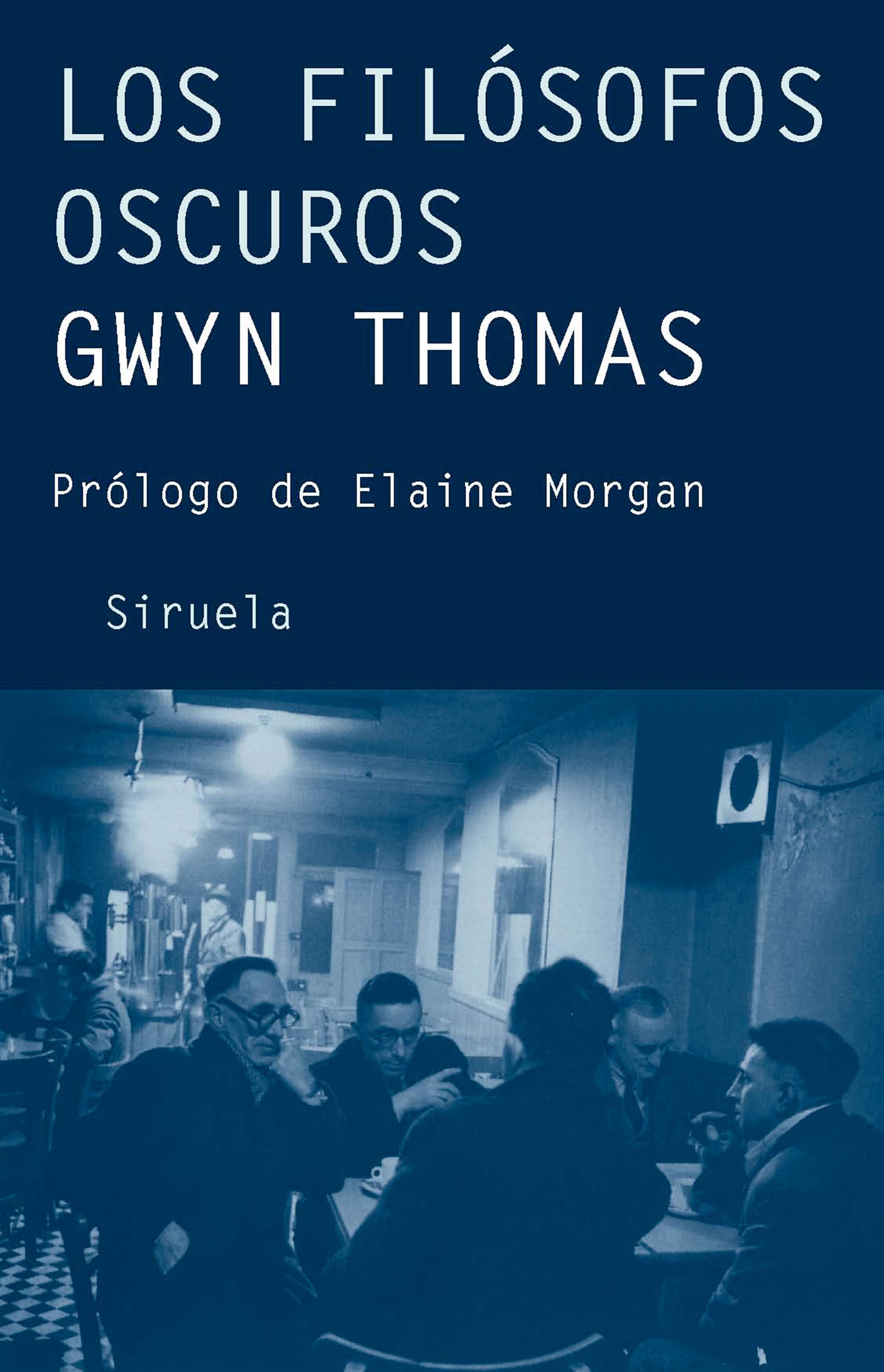 Los Filosofos Oscuros por Gwyn Thomas epub