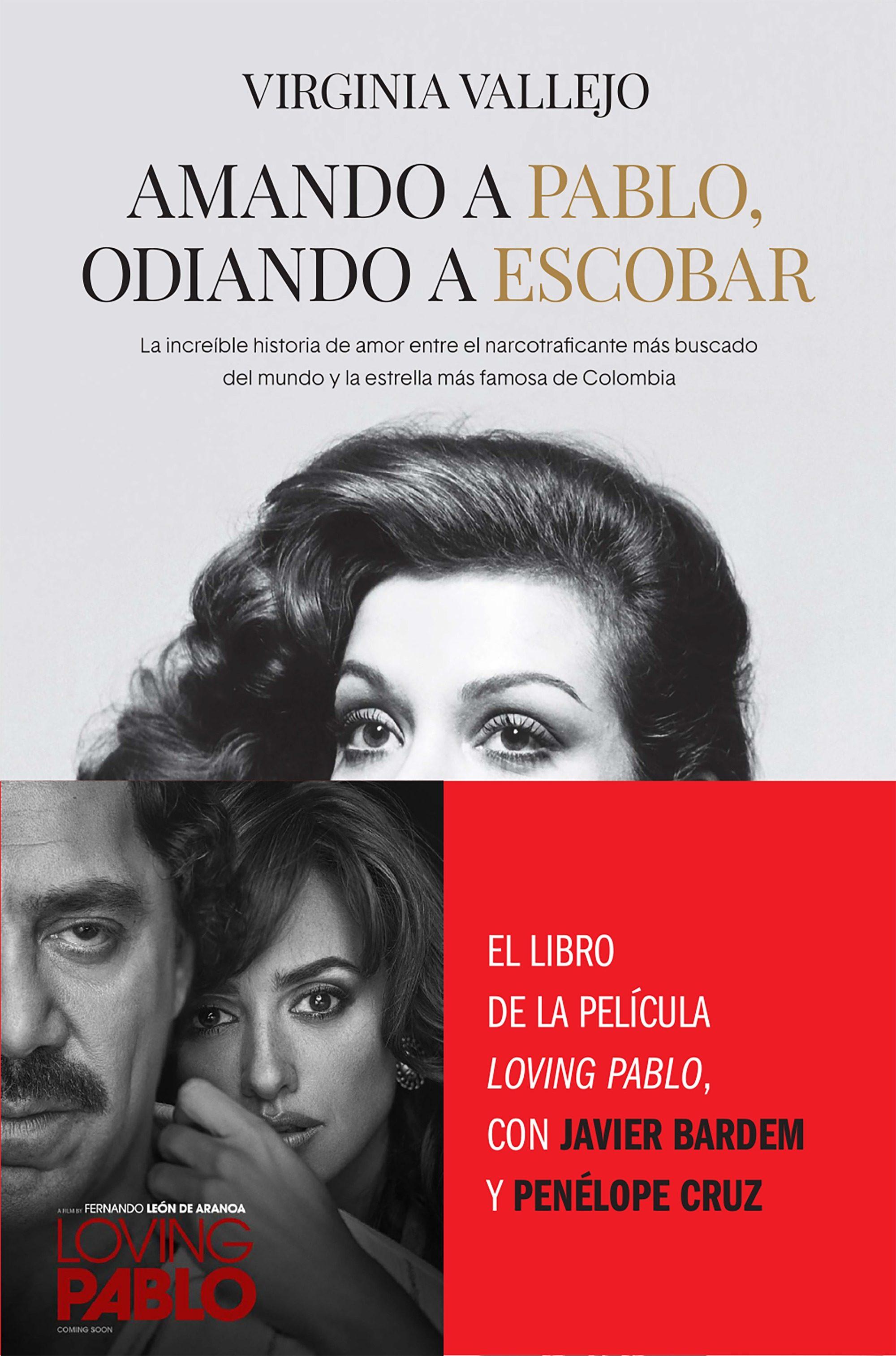 Amando A Pablo, Odiando A Escobar por Virginia Vallejo