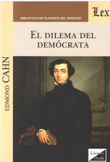 El Dilema Del Democrata por Edmond Cahn
