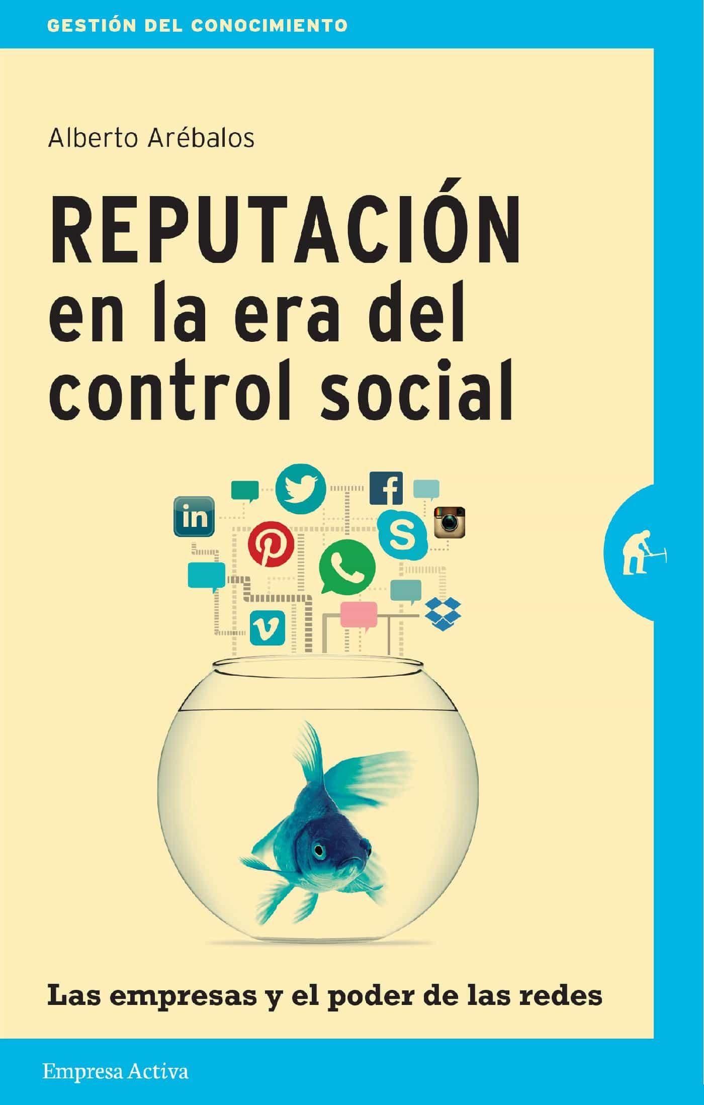 reputación en la era del control social (ebook)-alberto arébalos-9789873688102