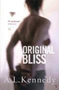 Original Bliss por A.l. Kennedy