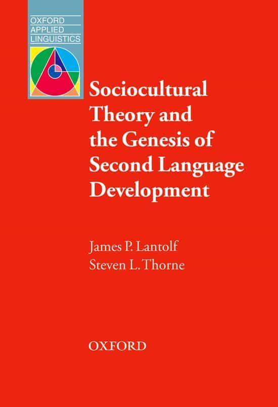 Sociocultural Theory And The Genesis Of Second Language Developme Nt por James P. Lantolf;                                                                                                                                                                                                          Steven L. Thorne Gratis