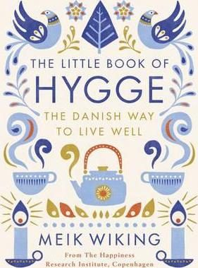 the little book of hygge: the danish way to live well-meik viking-9780241283912