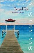 Trompe L Oil: Sky And Sea por Ursula E;                                                                                                                                                                                                          Martin Benad epub