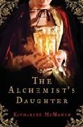 The Alchemist S Daughter por Katharine Mcmahon
