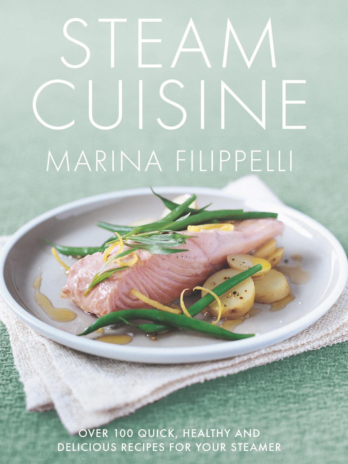 Steam cuisine ebook marina filippelli descargar libro pdf o epub steam cuisine ebook marina filippelli 9781448177912 forumfinder Gallery