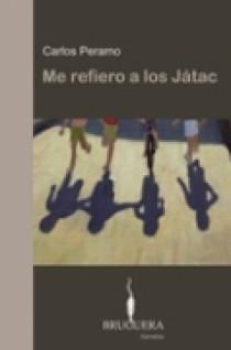 Me Refiero A Los Jatac (ii Premio Bruguera De Novela) por Carlos Peramo Gratis