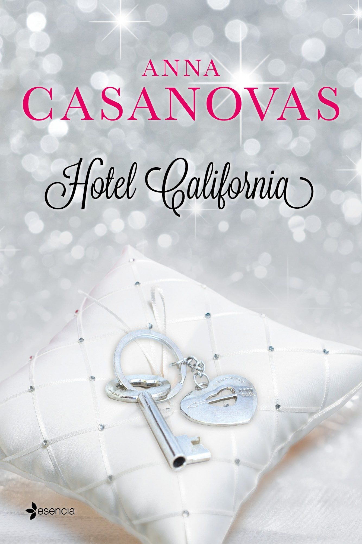 hotel california (ebook)-anna casanovas-9788408036012