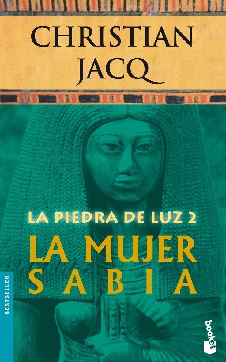 La Piedra De Luz 2: La Mujer Sabia por Christian Jacq epub