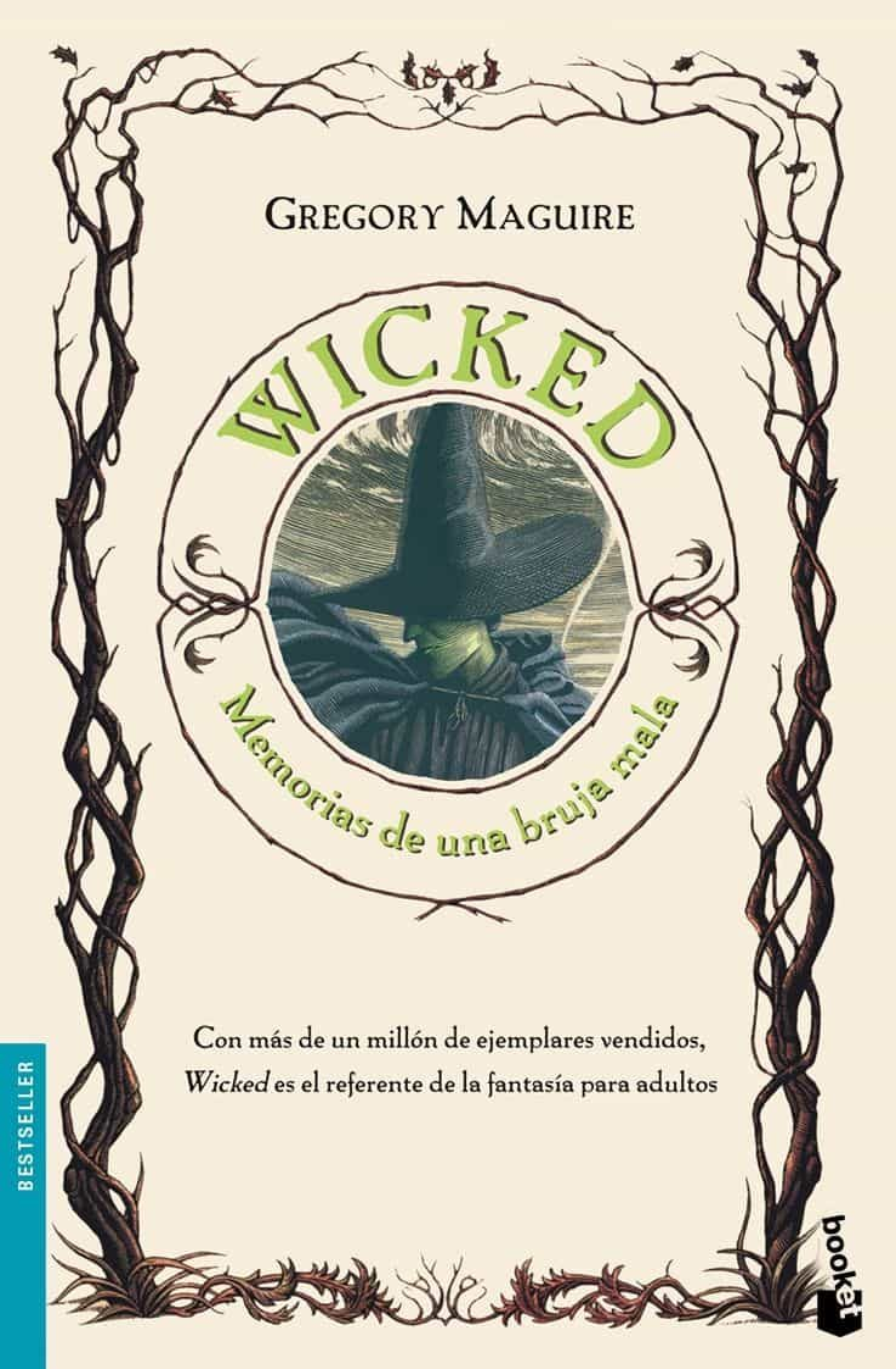 Wicked: Memorias De Una Bruja Mala por Gregory Maguire