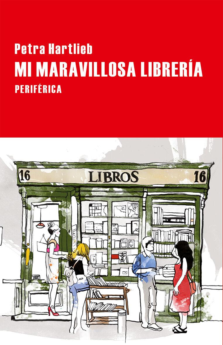 Mi Maravillosa Librería por Petra Hartlieb